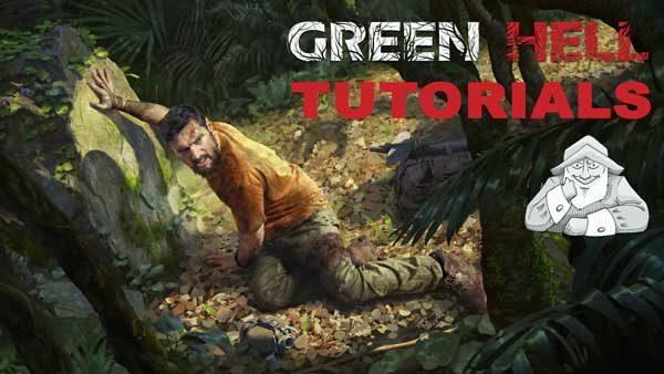 Green Hell Tutorials