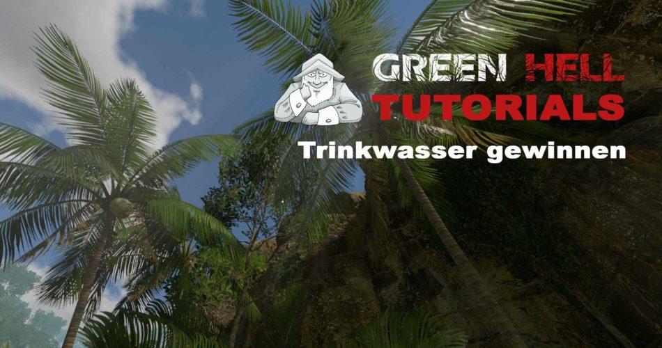green-hell-trinkwasser-gewinnen-2021-03